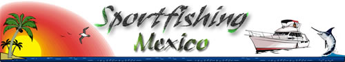 Sportfishing Mexico